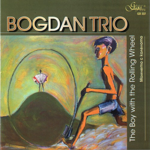 GD337 Bogdan Trio - The Boy with the Rolling Wheel