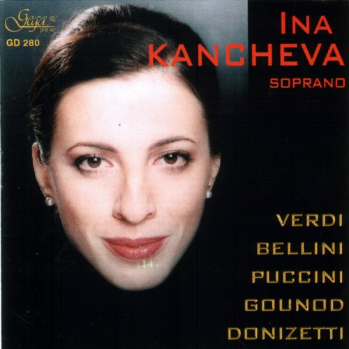 GD280 Arias from Operas - Ina Kancheva - soprano