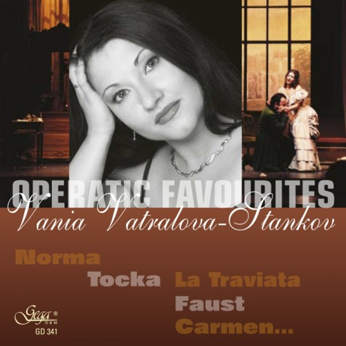 GD341 Vania Vatralova-Stankov - Operatic Favourites