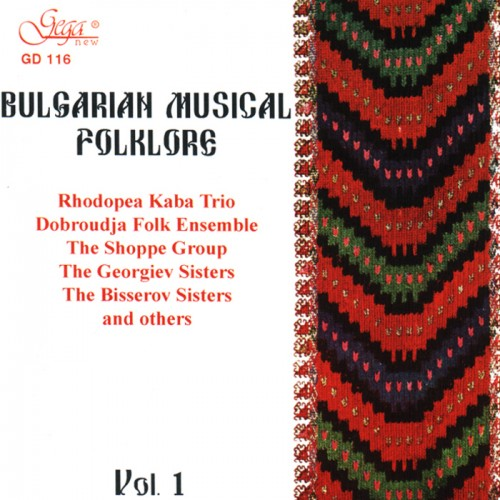 GD116 Bulgarian Musical Folklore - vol.1