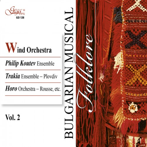 GD138 Bulgarian Musical Folklore - vol.2