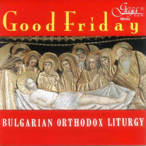 GD133 Good Friday - Orthodox Chants