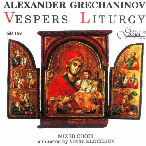 GD158 Alexander Grechaninov - Vespers Liturgy