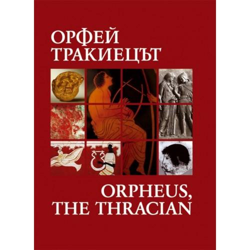 Orpheus - the Thracian